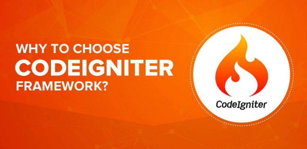 5 Reasons To Choose CodeIgniter Framework