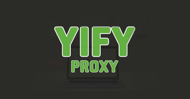 Yify proxy Rundown For 2021